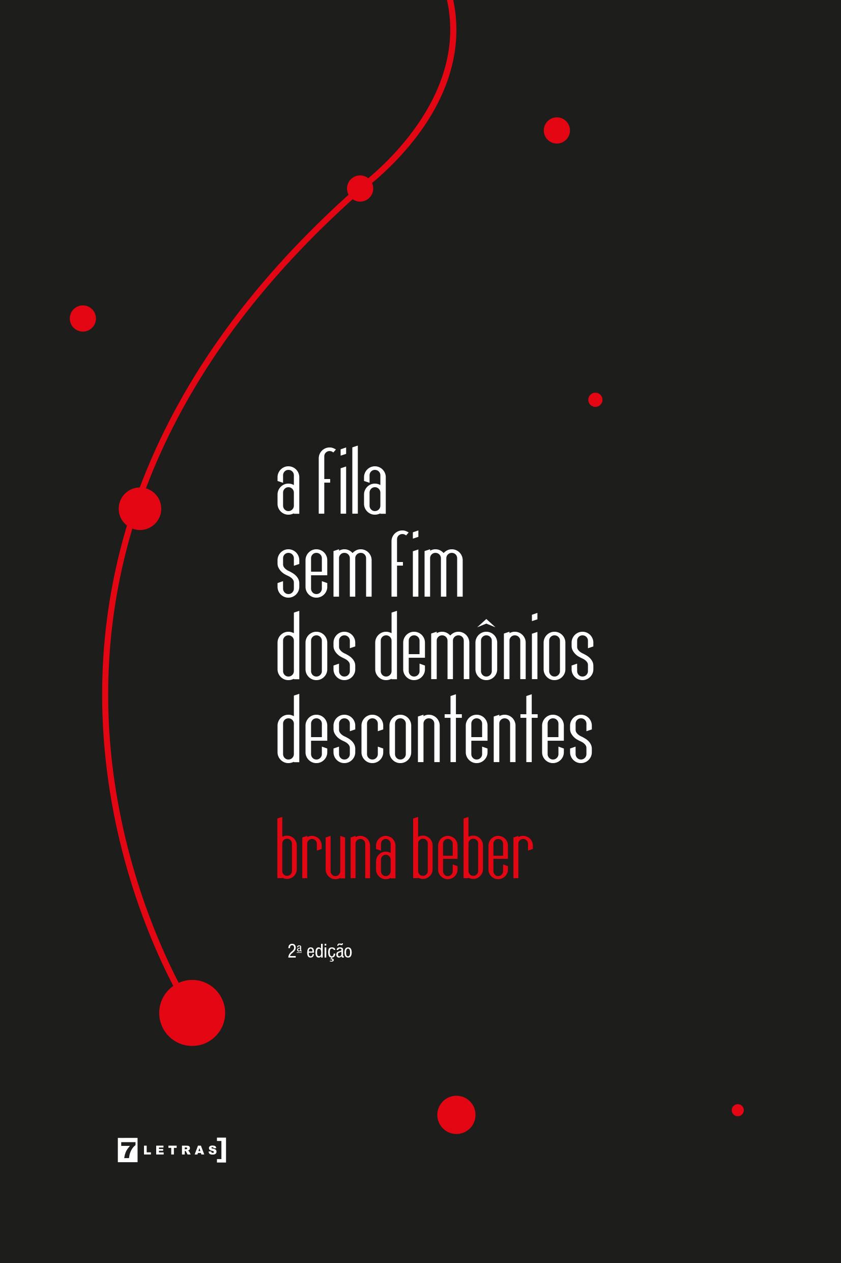 Capa do livro A fila sem fim dos demônios descontentes